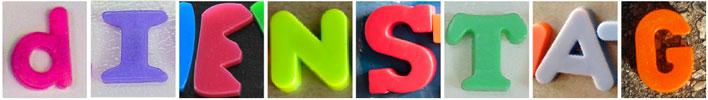 """Das Wort """"Dienstag"""", zusammengesetzt aus Kunststoffbuchstaben"""