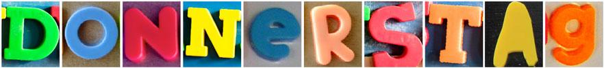 """Das Wort """"Donnerstag"""", zusammengesetzt aus Kunststoffbuchstaben"""