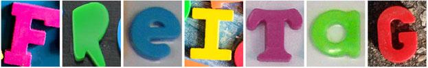 """Das Wort """"Freitag"""", zusammengesetzt aus Kunststoffbuchstaben"""
